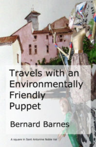 Cover image of Travels with and Environmentally Friendly Puppet by Bernard Barnes